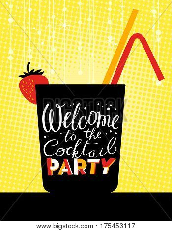 Cocktail party poster. Holiday invitation. Welcome to the cocktail party lettering in cute style. Backdrop with tinsel and lights. Vector illustration with cocktail glass