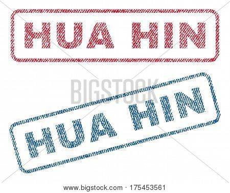 Hua Hin text textile seal stamp watermarks. Blue, red fabric vectorized texture. Vector caption inside rounded rectangular shape. Rubber sign with fiber textile structure.