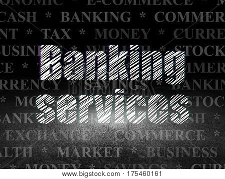 Money concept: Glowing text Banking Services in grunge dark room with Dirty Floor, black background with  Tag Cloud