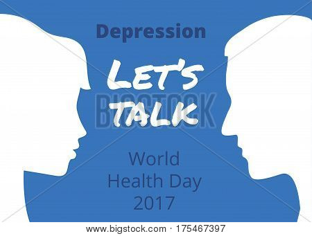 World Health Day 2017 Depression Lets Talk