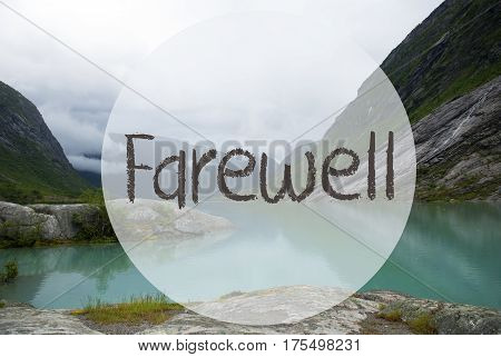 English Text Farewell. Lake With Mountains In Norway. Cloudy Sky. Peaceful Scenery, Landscape With Rocks And Grass. Greeting Card