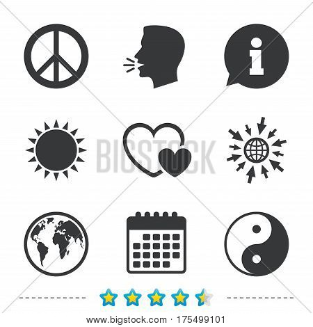 World globe icon. Ying yang sign. Hearts love sign. Peace hope. Harmony and balance symbol. Information, go to web and calendar icons. Sun and loud speak symbol. Vector