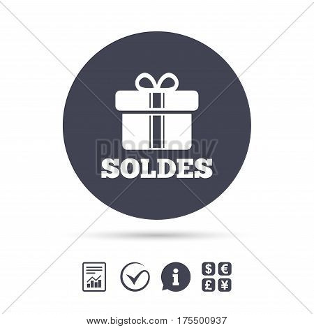 Soldes - Sale in French sign icon. Gift box with ribbons symbol. Report document, information and check tick icons. Currency exchange. Vector