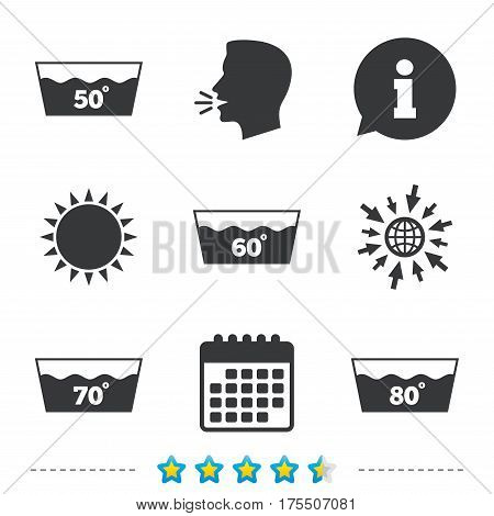Wash icons. Machine washable at 50, 60, 70 and 80 degrees symbols. Laundry washhouse signs. Information, go to web and calendar icons. Sun and loud speak symbol. Vector