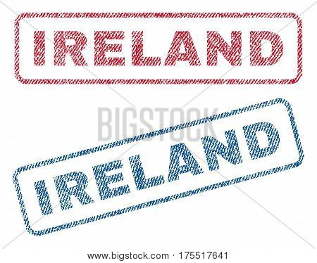 Ireland text textile seal stamp watermarks. Blue red fabric vectorized texture. Vector caption inside rounded rectangular banner. Rubber sign with fiber textile structure.