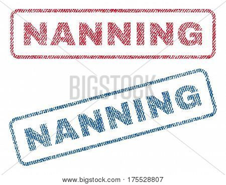 Nanning text textile seal stamp watermarks. Blue red fabric vectorized texture. Vector caption inside rounded rectangular shape. Rubber emblem with fiber textile structure.