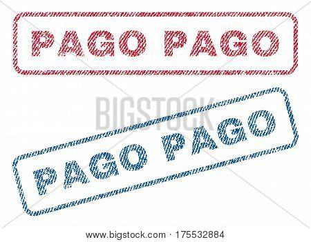 Pago text textile seal stamp watermarks. Blue red fabric vectorized texture. Vector caption inside rounded rectangular banner. Rubber sign with fiber textile structure.