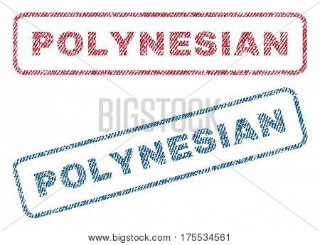Polynesian text textile seal stamp watermarks. Blue red fabric vectorized texture. Vector tag inside rounded rectangular banner. Rubber sticker with fiber textile structure.