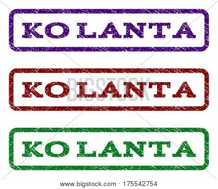 Ko Lanta watermark stamp. Text caption inside rounded rectangle with grunge design style. Vector variants are indigo blue, red, green ink colors. Rubber seal stamp with unclean texture.