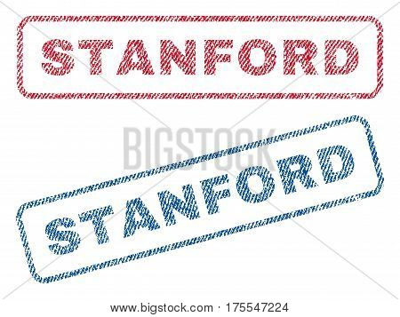 Stanford text textile seal stamp watermarks. Blue red fabric vectorized texture. Vector tag inside rounded rectangular banner. Rubber sign with fiber textile structure.