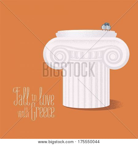 Travel to Greece vector illustration with archeological element - ancient Greek column. Touristic attraction in Greece concept poster or background