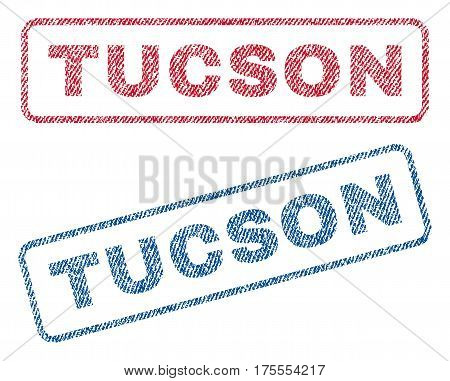 Tucson text textile seal stamp watermarks. Blue, red fabric vectorized texture. Vector caption inside rounded rectangular shape. Rubber sticker with fiber textile structure.