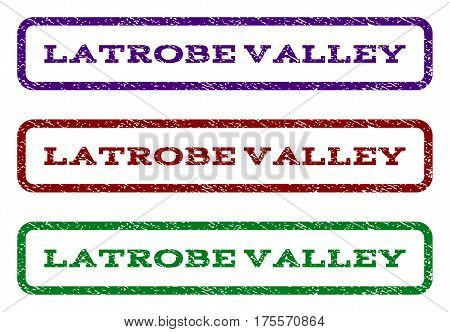 Latrobe Valley watermark stamp. Text caption inside rounded rectangle frame with grunge design style. Vector variants are indigo blue, red, green ink colors. Rubber seal stamp with dirty texture.