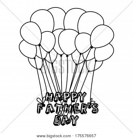 monochrome contour of father's day celebration with balloons of close up vector illustration