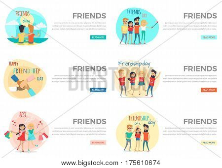 Friends conceptual web banners set. Happy people cartoon characters spending time together flat vector on white. Friends and friendship day colorful internet page templates with joyful men and women