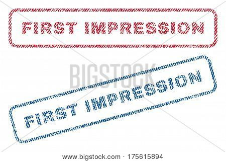 First Impression text textile seal stamp watermarks. Blue, red fabric vectorized texture. Vector caption inside rounded rectangular banner. Rubber emblem with fiber textile structure.
