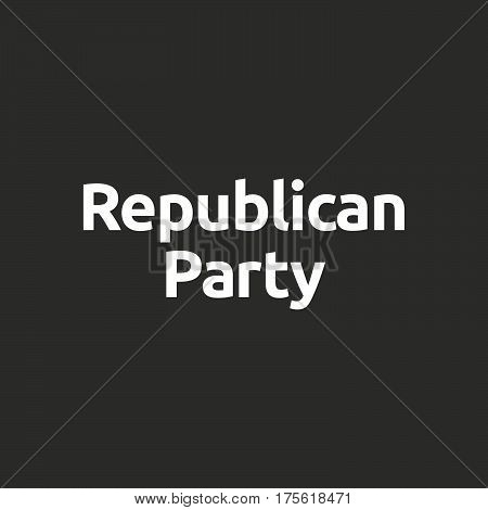 Isolated Vector Illustration Of  The Word  Republican  Party