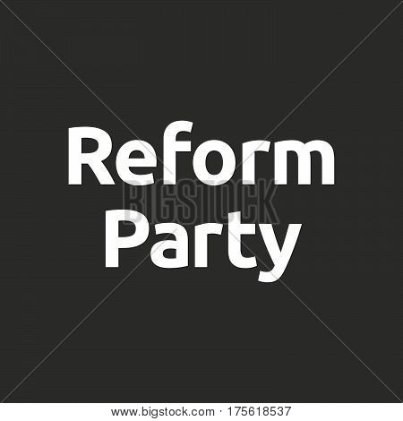 Isolated Vector Illustration Of  The Word  Reform Party