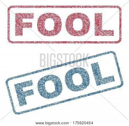 Fool text textile seal stamp watermarks. Blue, red fabric vectorized texture. Vector tag inside rounded rectangular banner. Rubber sign with fiber textile structure.