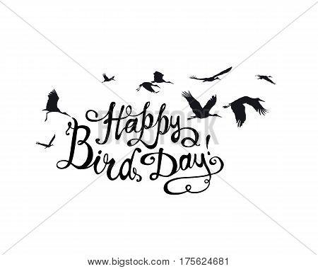 Happy Bird day! Vector congratulation card. Hand written inscription and stork flock