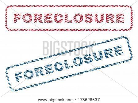 Foreclosure text textile seal stamp watermarks. Blue, red fabric vectorized texture. Vector caption inside rounded rectangular shape. Rubber emblem with fiber textile structure.
