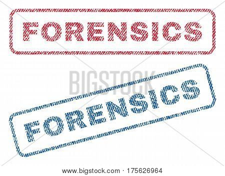 Forensics text textile seal stamp watermarks. Blue, red fabric vectorized texture. Vector caption inside rounded rectangular banner. Rubber sticker with fiber textile structure.