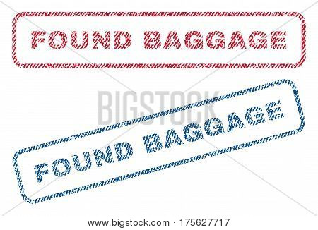 Found Baggage text textile seal stamp watermarks. Blue, red fabric vectorized texture. Vector caption inside rounded rectangular shape. Rubber sign with fiber textile structure.