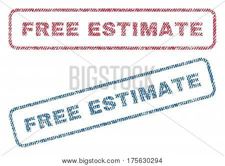 Free Estimate text textile seal stamp watermarks. Blue, red fabric vectorized texture. Vector tag inside rounded rectangular banner. Rubber sign with fiber textile structure.