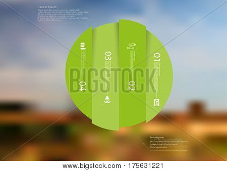 Illustration infographic template with motif of circle vertically divided to four green standalone sections. Blurred photo with natural motif landscape with cloudy sky is used as background.