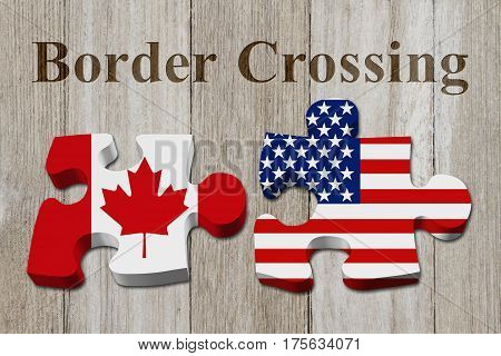 Canadians crossing the American border Two puzzle pieces with the flags of USA and Canada on weathered wood with text Border Crossing 3D Illustration