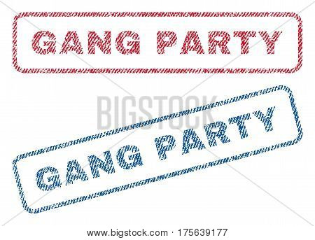 Gang Party text textile seal stamp watermarks. Blue, red fabric vectorized texture. Vector caption inside rounded rectangular banner. Rubber sign with fiber textile structure.