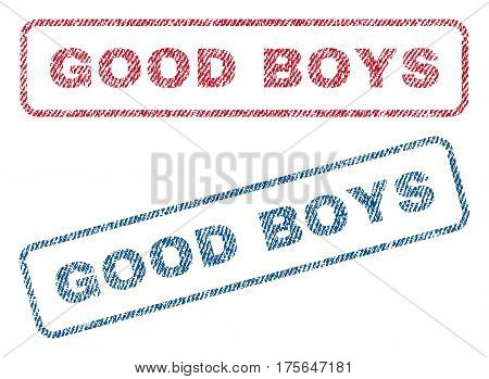 Good Boys text textile seal stamp watermarks. Blue, red fabric vectorized texture. Vector tag inside rounded rectangular banner. Rubber sign with fiber textile structure.