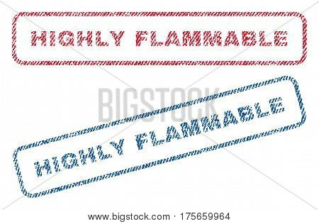Highly Flammable text textile seal stamp watermarks. Blue, red fabric vectorized texture. Vector tag inside rounded rectangular banner. Rubber emblem with fiber textile structure.