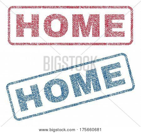 Home text textile seal stamp watermarks. Blue, red fabric vectorized texture. Vector tag inside rounded rectangular banner. Rubber sign with fiber textile structure.
