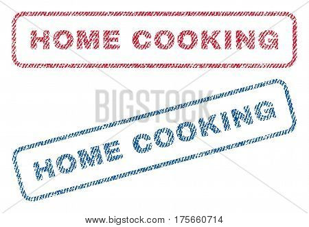 Home Cooking text textile seal stamp watermarks. Blue, red fabric vectorized texture. Vector tag inside rounded rectangular banner. Rubber sign with fiber textile structure.