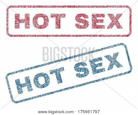 Hot Sex text textile seal stamp watermarks. Blue, red fabric vectorized texture. Vector tag inside rounded rectangular shape. Rubber sticker with fiber textile structure.
