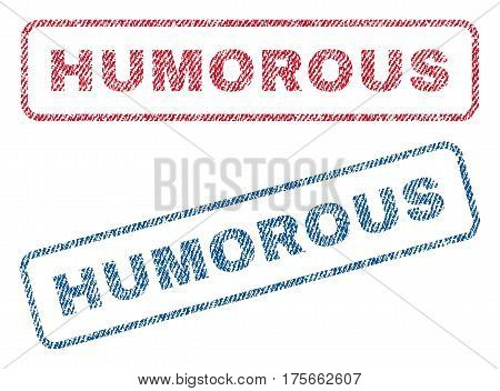Humorous text textile seal stamp watermarks. Blue, red fabric vectorized texture. Vector caption inside rounded rectangular banner. Rubber emblem with fiber textile structure.