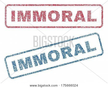 Immoral text textile seal stamp watermarks. Blue, red fabric vectorized texture. Vector caption inside rounded rectangular shape. Rubber emblem with fiber textile structure.