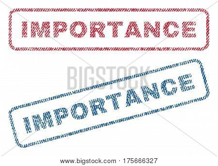 Importance text textile seal stamp watermarks. Blue, red fabric vectorized texture. Vector caption inside rounded rectangular shape. Rubber sign with fiber textile structure.