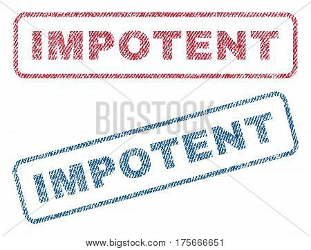 Impotent text textile seal stamp watermarks. Blue, red fabric vectorized texture. Vector caption inside rounded rectangular shape. Rubber sign with fiber textile structure.