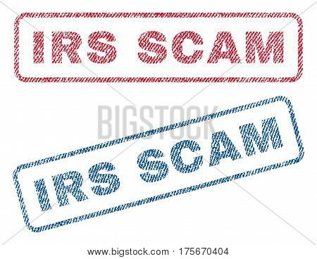 Irs Scam text textile seal stamp watermarks. Blue, red fabric vectorized texture. Vector caption inside rounded rectangular banner. Rubber emblem with fiber textile structure.