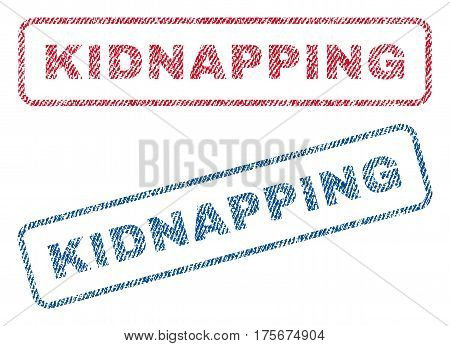 Kidnapping text textile seal stamp watermarks. Blue, red fabric vectorized texture. Vector caption inside rounded rectangular shape. Rubber sign with fiber textile structure.