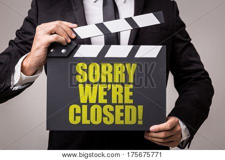 Sorry We're Closed!