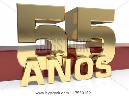 Golden digit fifty five and the word of the year. Translated from the Spanish - years. 3D illustration