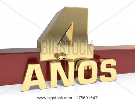 Golden digit four and the word of the year. Translated from the Spanish - years. 3D illustration