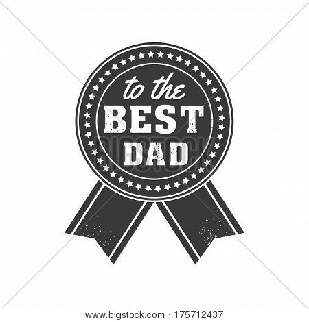 Isolated Happy fathers day quotes on the white background. World s best dad. Congratulation label, badge vector. Mustache, stars elements for your design.