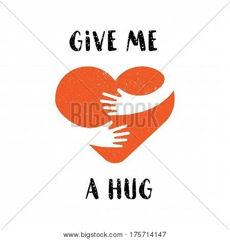 Hug yourself logo with text give me a hug. Love yourself logo. Flat illustration. Love and heart care logo. Heart shape and healthcare medical concept.