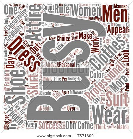 A Clothes Encounter In The Business World text background word cloud concept