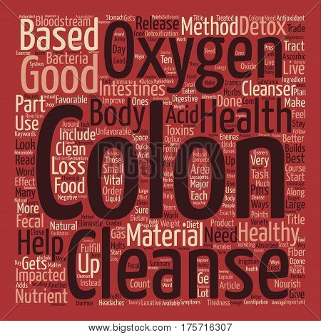 A Colon Detox Can Improve Your Colon Health text background word cloud concept
