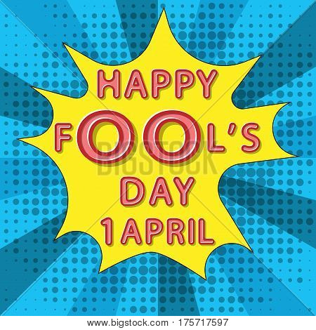 rounded comic lettering vector of happy fool's day 1 april on pop art background